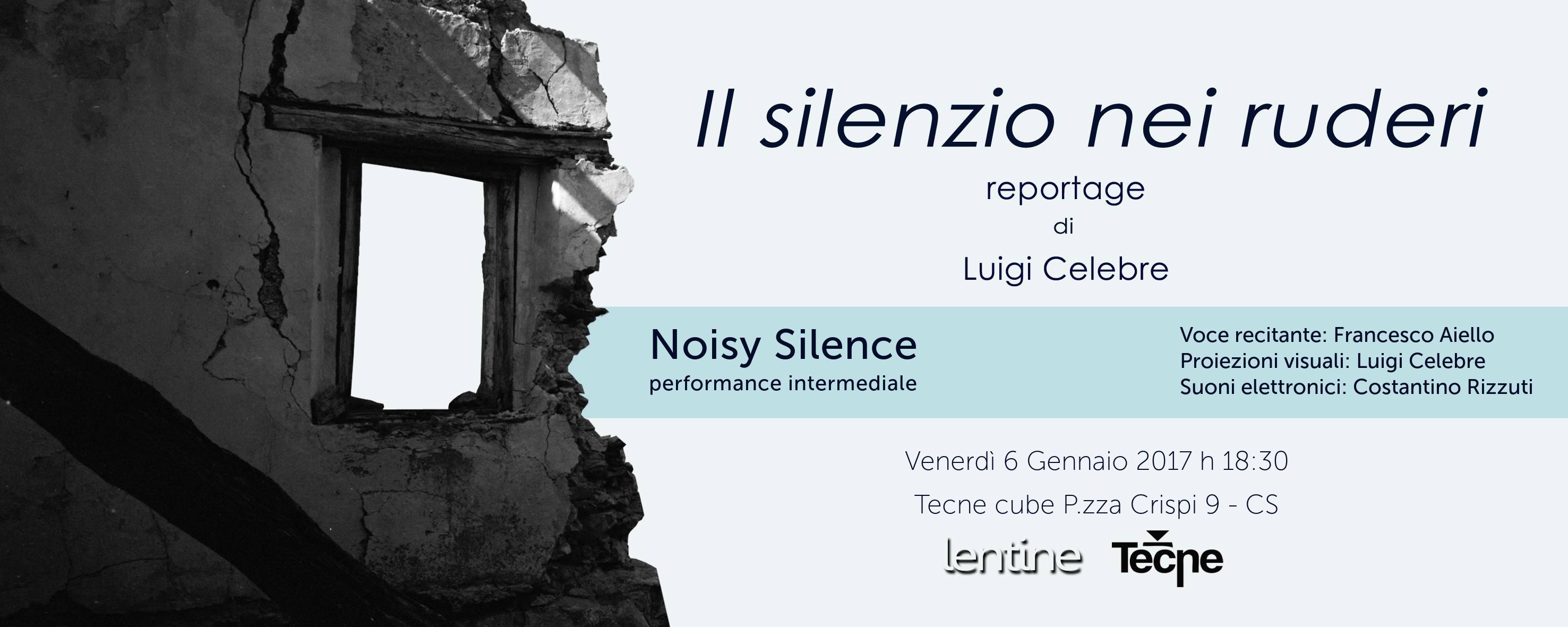 Il Silenzio nei ruderi: una performance tra silenzio, suono e rumore